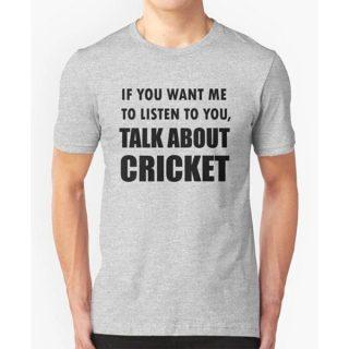 Talk About Cricket Sport Shirt Gray T-Shirt